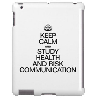 KEEP CALM AND STUDY HEALTH AND RISK COMMUNICATION