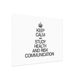 KEEP CALM AND STUDY HEALTH AND RISK COMMUNICATION GALLERY WRAP CANVAS