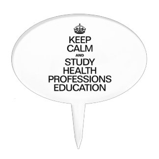 KEEP CALM AND STUDY HEALTH PROFESSIONS EDUCATION CAKE PICK