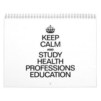 KEEP CALM AND STUDY HEALTH PROFESSIONS EDUCATION WALL CALENDAR