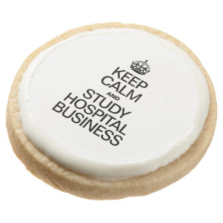 KEEP CALM AND STUDY HOSPITAL BUSINESS ROUND PREMIUM SHORTBREAD COOKIE