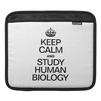 KEEP CALM AND STUDY HUMAN BIOLOGY iPad SLEEVES