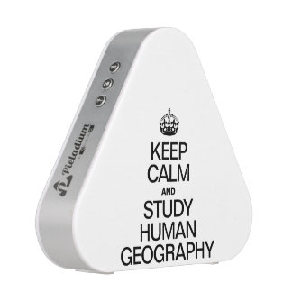 KEEP CALM AND STUDY HUMAN GEOGRAPHY BLUETOOTH SPEAKER