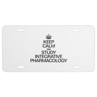 KEEP CALM AND STUDY INTEGRATIVE PHARMACOLOGY LICENSE PLATE