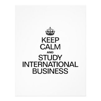 KEEP CALM AND STUDY INTERNATION BUSINESS FULL COLOR FLYER