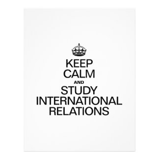 KEEP CALM AND STUDY INTERNATIONAL RELATIONS FLYERS