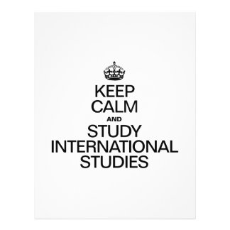 KEEP CALM AND STUDY INTERNATIONAL STUDIES FULL COLOR FLYER