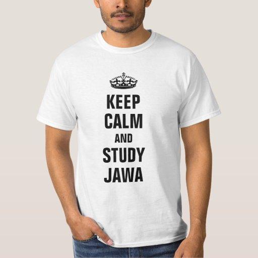 Keep calm and study Jawa T-shirts