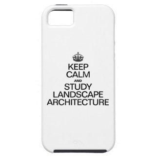 KEEP CALM AND STUDY LANDSCAPE ARCHITECTURE iPhone SE/5/5s CASE