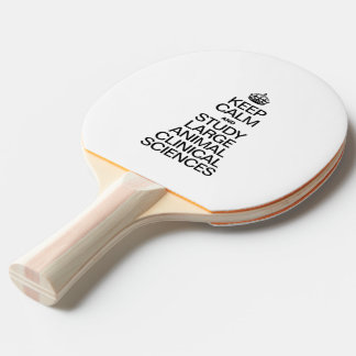 KEEP CALM AND STUDY LARGE ANIMAL CLINICAL SCIENCES Ping-Pong PADDLE