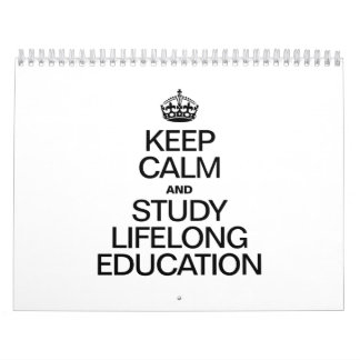 KEEP CALM AND STUDY LIFELONG EDUCATION WALL CALENDARS