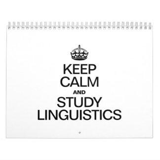 KEEP CALM AND STUDY LINGUISTICS CALENDAR
