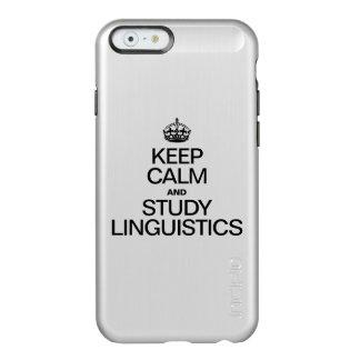 KEEP CALM AND STUDY LINGUISTICS INCIPIO FEATHER® SHINE iPhone 6 CASE