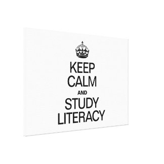 KEEP CALM AND STUDY LITERACY GALLERY WRAPPED CANVAS