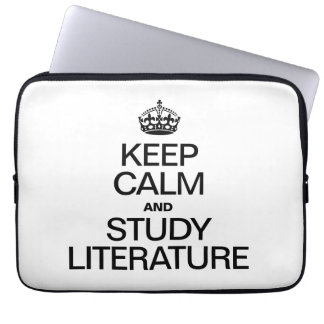 KEEP CALM AND STUDY LITERATURE LAPTOP COMPUTER SLEEVE