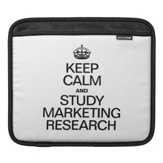 KEEP CALM AND STUDY MARKETING RESEARCH SLEEVE FOR iPads