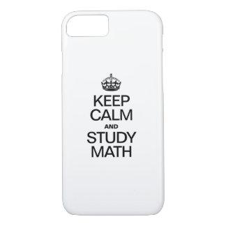 KEEP CALM AND STUDY MATH iPhone 7 CASE