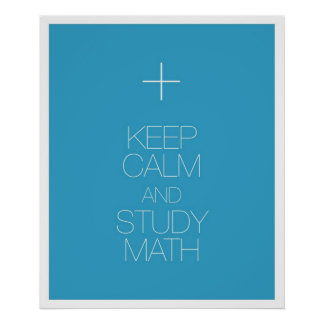 Keep Calm and Study Math Print