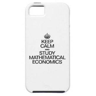KEEP CALM AND STUDY MATHEMATICAL ECONOMICS iPhone SE/5/5s CASE