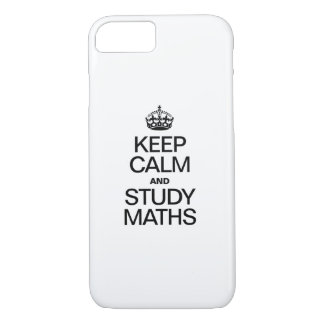 KEEP CALM AND STUDY MATHS iPhone 7 CASE