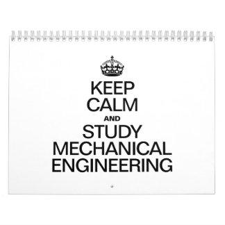 KEEP CALM AND STUDY MECHANICAL ENGINEERING CALENDARS