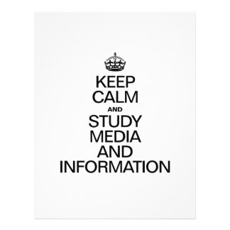 KEEP CALM AND STUDY MEDIA AND INFORMATION FLYERS