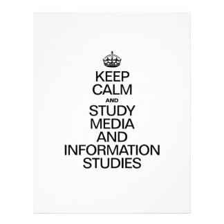 KEEP CALM AND STUDY MEDIA AND INFORMATION STUDIES PERSONALIZED FLYER