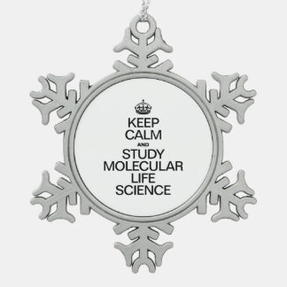 KEEP CALM AND STUDY MOLECULAR LIFE SCIENCE SNOWFLAKE PEWTER CHRISTMAS ORNAMENT