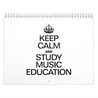 KEEP CALM AND STUDY MUSIC EDUCATION WALL CALENDARS