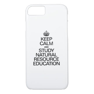 KEEP CALM AND STUDY NATURAL RESOURCE EDUCATION iPhone 8/7 CASE