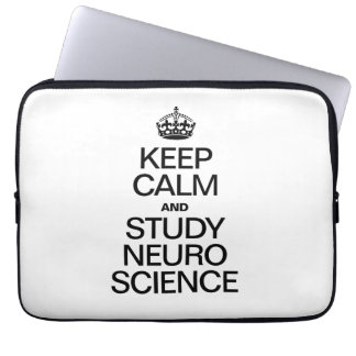 KEEP CALM AND STUDY NEURO SCIENCE COMPUTER SLEEVE