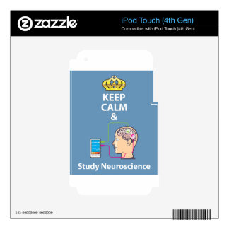 Keep Calm and Study Neuroscience vector Decals For iPod Touch 4G