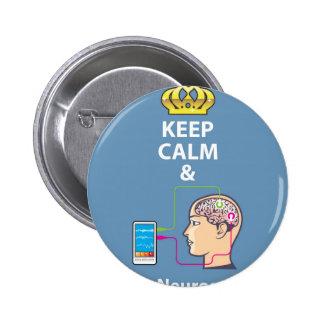 Keep Calm and Study Neuroscience vector Pinback Button