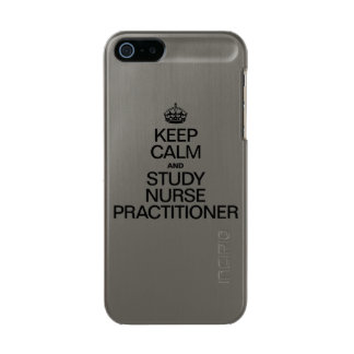 KEEP CALM AND STUDY NURSE PRACTITIONER METALLIC PHONE CASE FOR iPhone SE/5/5s