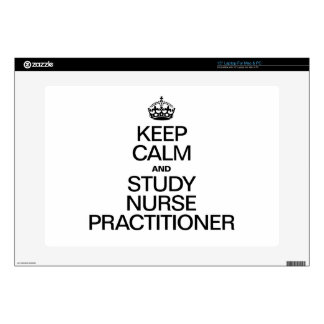 "KEEP CALM AND STUDY NURSE PRACTITIONER 15"" LAPTOP SKINS"