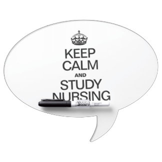 KEEP CALM AND STUDY NURSING DRY ERASE BOARD