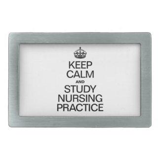 KEEP CALM AND STUDY NURSING PRACTICE RECTANGULAR BELT BUCKLES