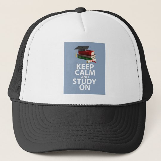 Keep Calm and Study On Unique Print Encouragement Trucker Hat