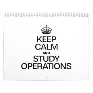 KEEP CALM AND STUDY OPERATIONS CALENDAR