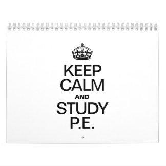 KEEP CALM AND STUDY P.E. CALENDAR