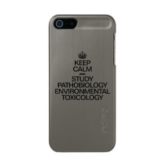 KEEP CALM AND STUDY PATHOBIOLOGY ENVIRONMENTAL TOX METALLIC iPhone SE/5/5s CASE