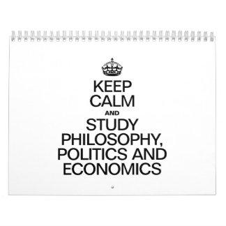 KEEP CALM AND STUDY PHILOSOPHY POLITICS AND ECONOM CALENDARS