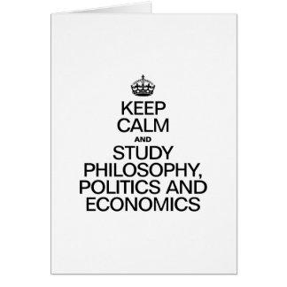 KEEP CALM AND STUDY PHILOSOPHY POLITICS AND ECONOM CARDS