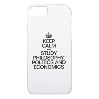 KEEP CALM AND STUDY PHILOSOPHY POLITICS AND ECONOM iPhone 7 CASE