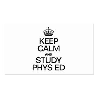 KEEP CALM AND STUDY PHYS ED BUSINESS CARD