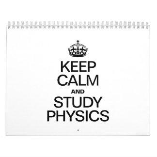KEEP CALM AND STUDY PHYSICS WALL CALENDARS