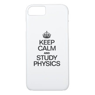 KEEP CALM AND STUDY PHYSICS iPhone 8/7 CASE