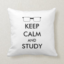 """Keep Calm and Study"" Pillow"