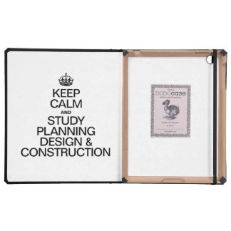 KEEP CALM AND STUDY PLANNING DESIGN AND CONSTRUCTI iPad COVERS