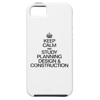 KEEP CALM AND STUDY PLANNING DESIGN AND CONSTRUCTI iPhone SE/5/5s CASE